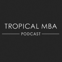 """Thumbnail of """"The Tropical MBA Podcast"""""""