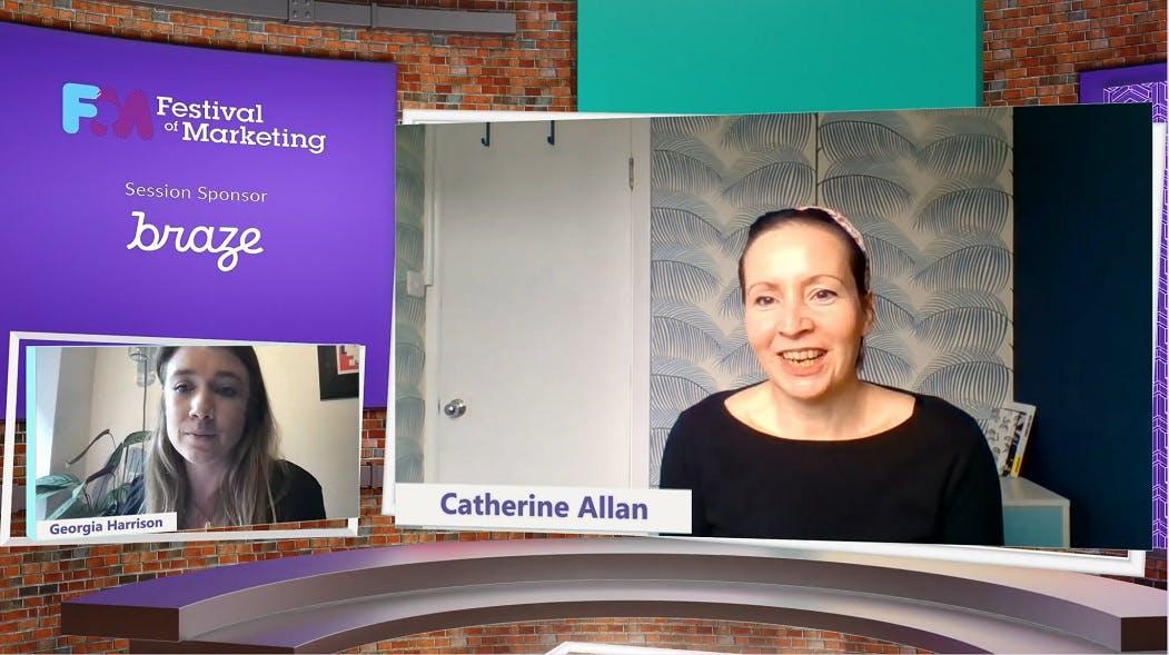 Georgia Harrizon of Braze and Catherine Allan of Babylon Health speak on-screen at the virtual Festival of Marketing 2021.